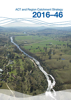 ACT and Region Catchment Strategy 2016-46 cover
