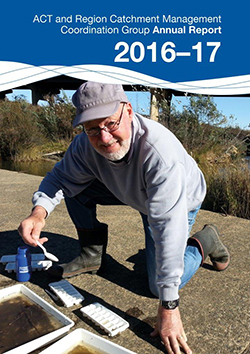 Act and Region Catchment Management Coordination Group Annual Report 2016-17 cover