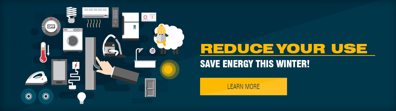 Reduce your use - save energy this winter