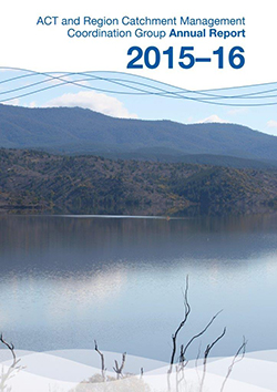 Act and Region Catchment Management Coordination Group Annual Report 2015-16 cover